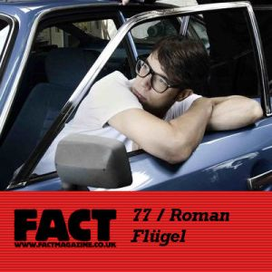 factmix77-roman-flugel